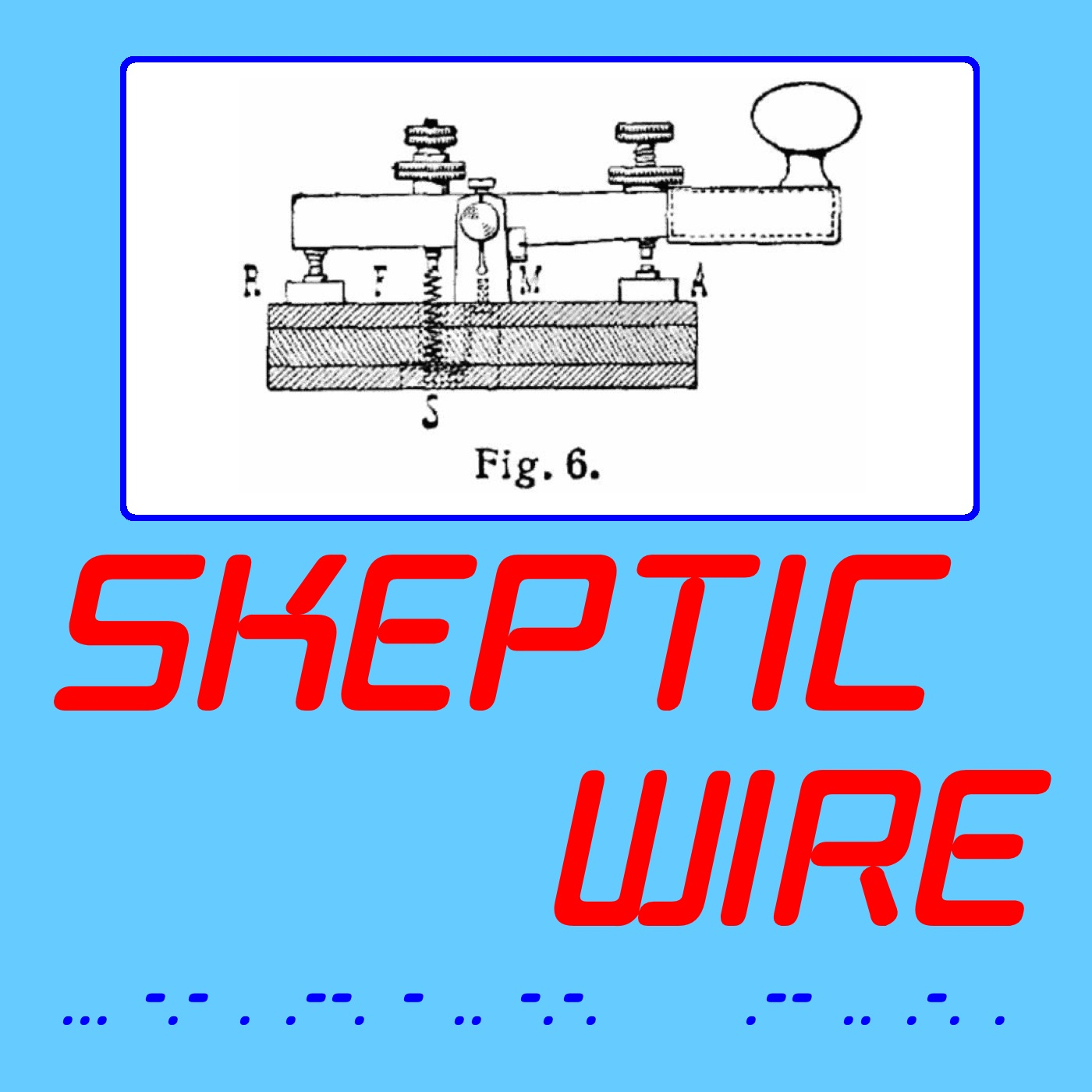 The Skeptic Wire